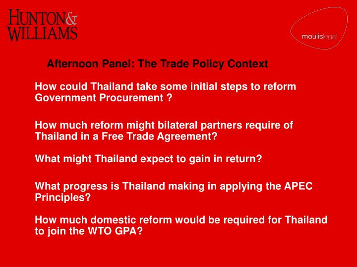 Afternoon Panel: The Trade Policy Context