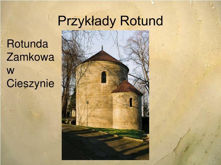 Przykłady Rotund