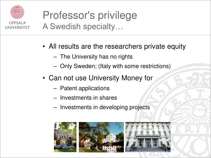 Professor's privilege