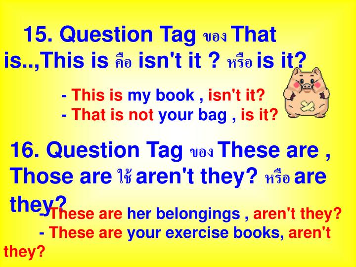 15. Question Tag