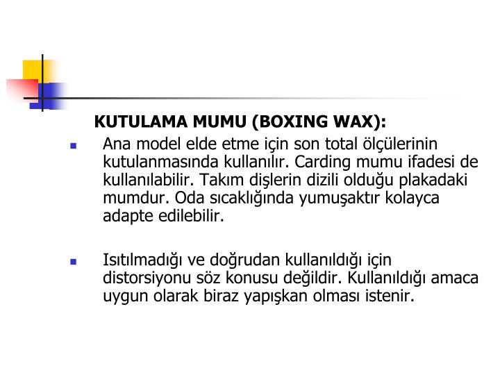KUTULAMA MUMU (BOXING WAX):