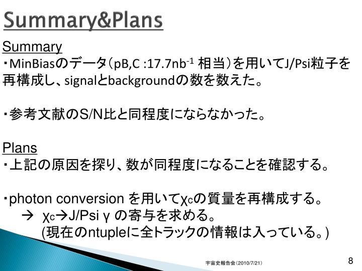 Summary&Plans