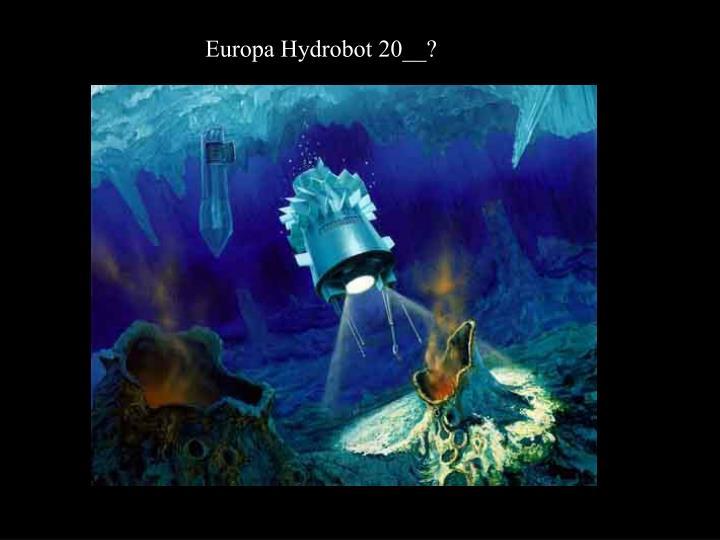 Europa Hydrobot 20__?