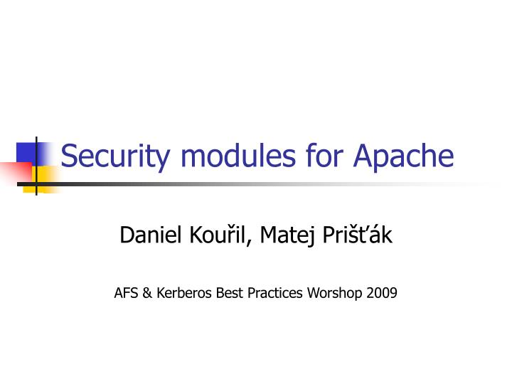Security modules for apache