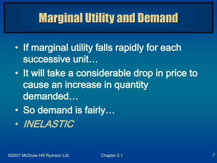 Marginal Utility and Demand