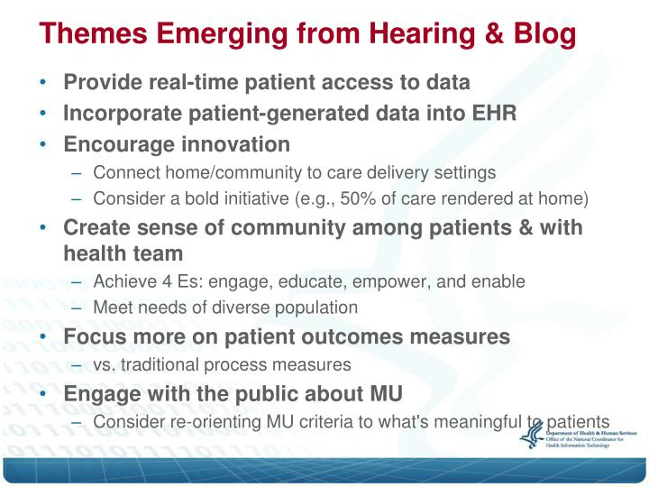 Themes Emerging from Hearing & Blog