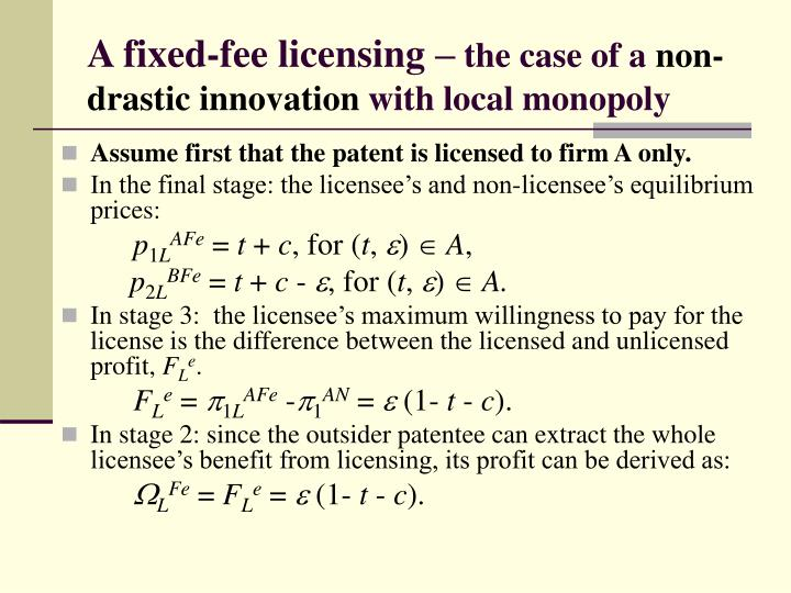 A fixed-fee licensing –