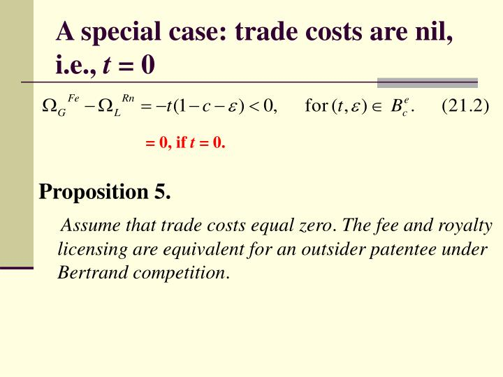 A special case: trade costs are nil, i.e.,