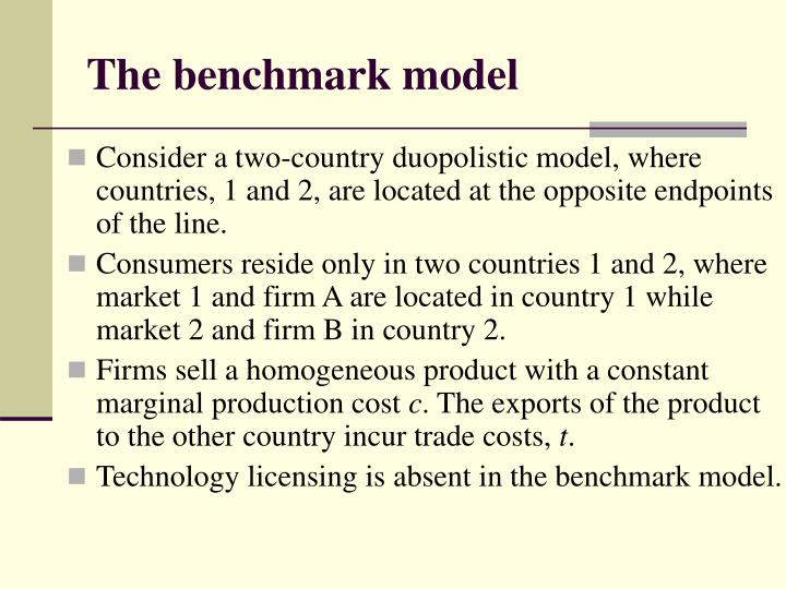 The benchmark model