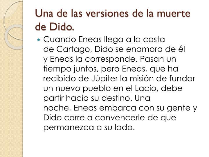Una de las versiones de la muerte de Dido.