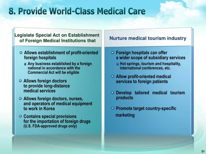 8. Provide World-Class Medical Care