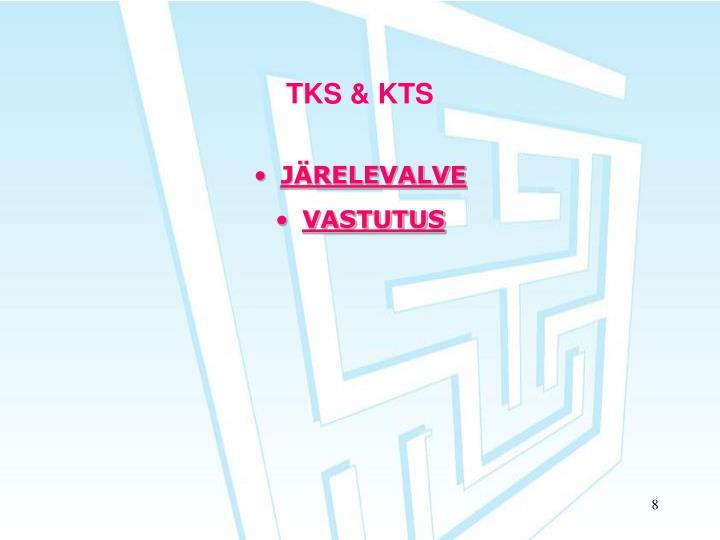 TKS & KTS