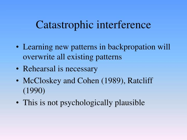 Catastrophic interference