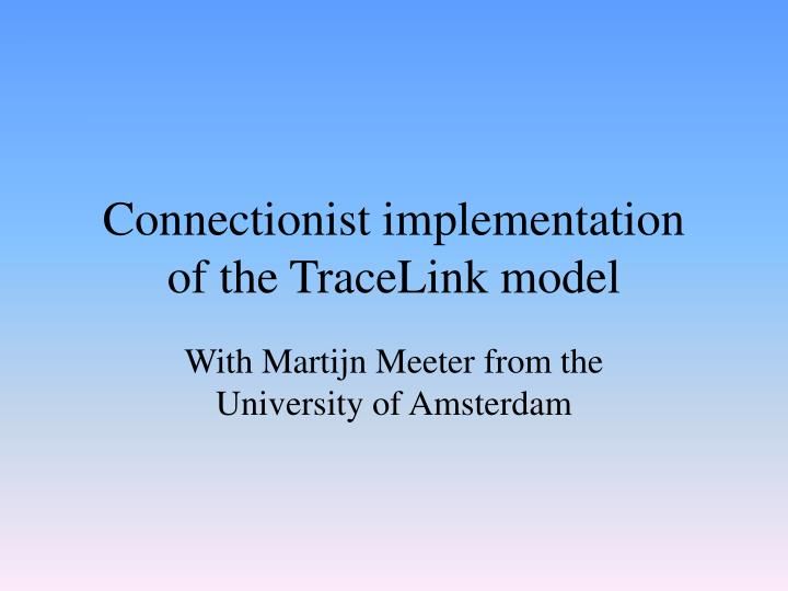 Connectionist implementation