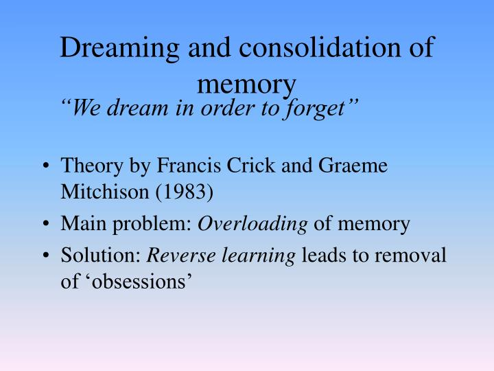 Dreaming and consolidation of memory