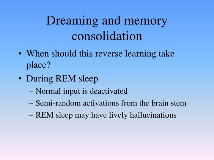 Dreaming and memory consolidation