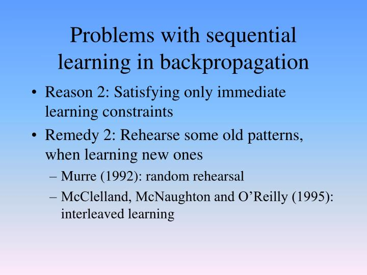 Problems with sequential learning in backpropagation