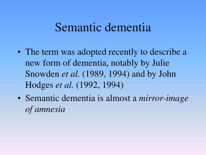 Semantic dementia
