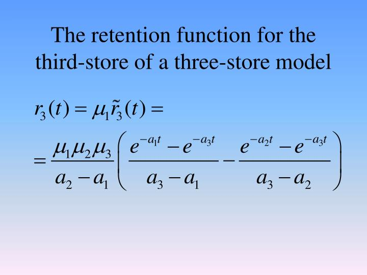 The retention function for the third-store of a three-store model