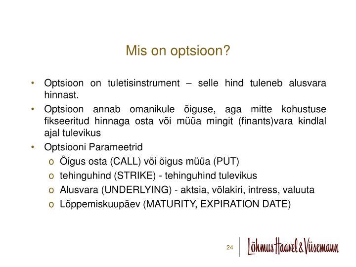 Mis on optsioon?