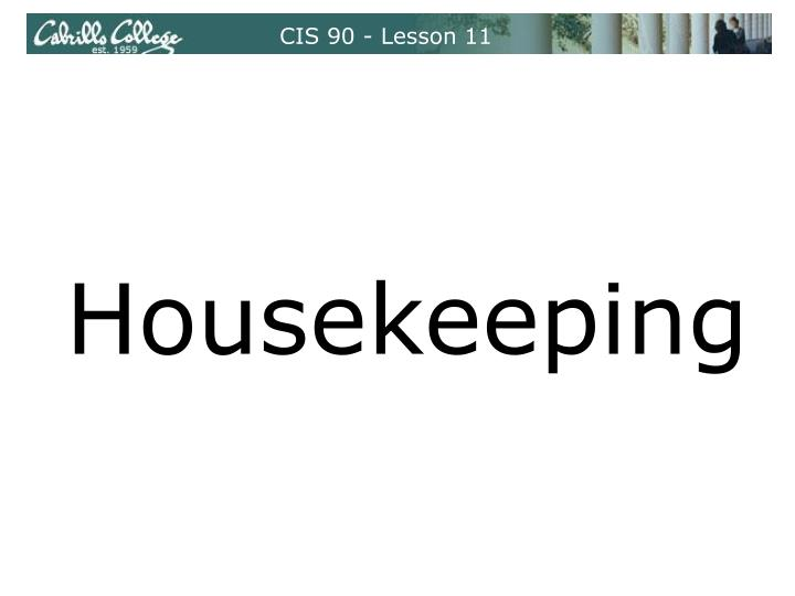 CIS 90 - Lesson 11