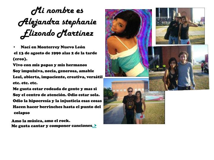 Mi nombre es Alejandra stephanie Elizondo Martínez
