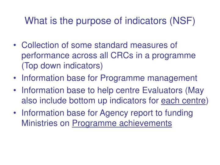 What is the purpose of indicators (NSF)