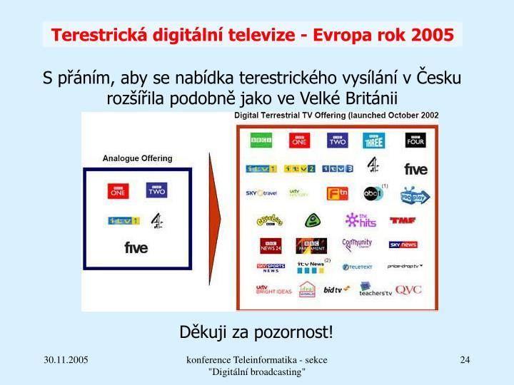 Terestrická digitální televize - Evropa rok 2005
