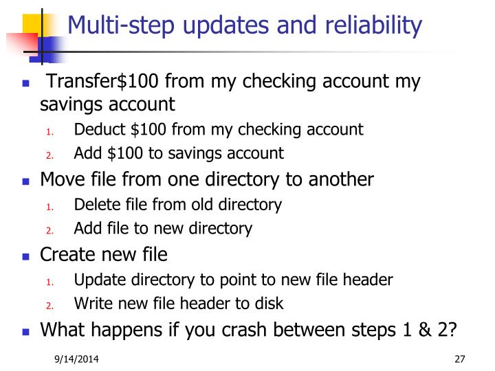 Multi-step updates and reliability