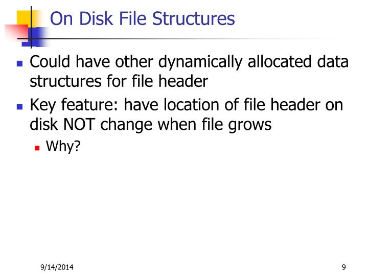 On Disk File Structures