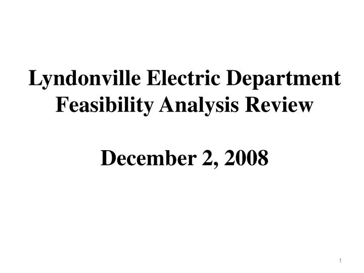 Lyndonville Electric Department Feasibility Analysis Review