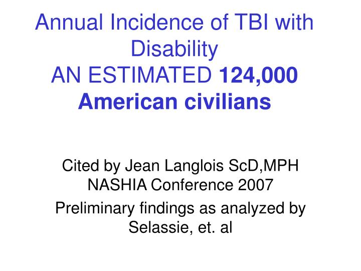 Annual Incidence of TBI with Disability