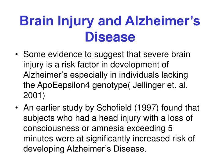 Brain Injury and Alzheimers Disease