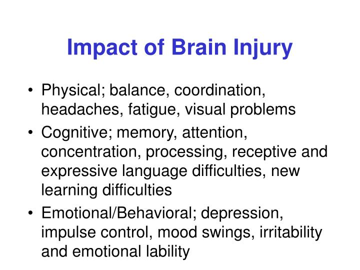 Impact of Brain Injury