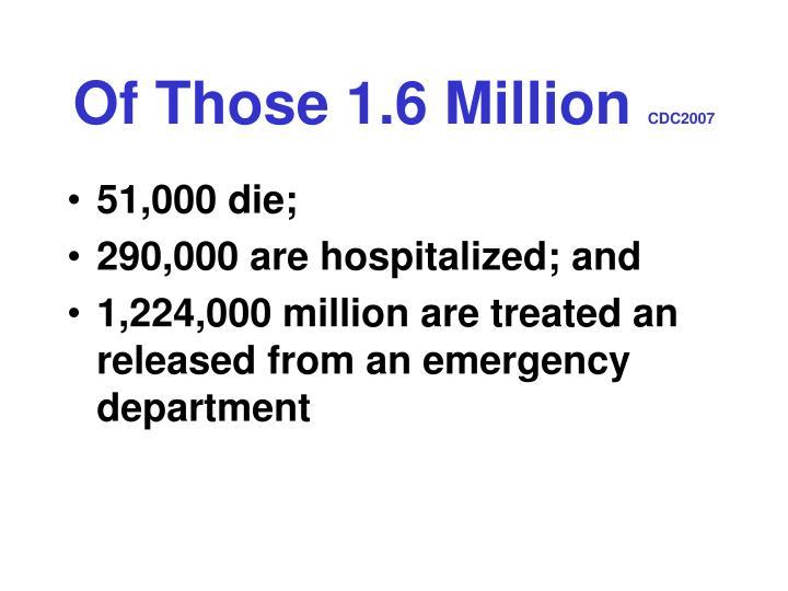 Of Those 1.6 Million