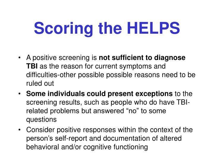 Scoring the HELPS