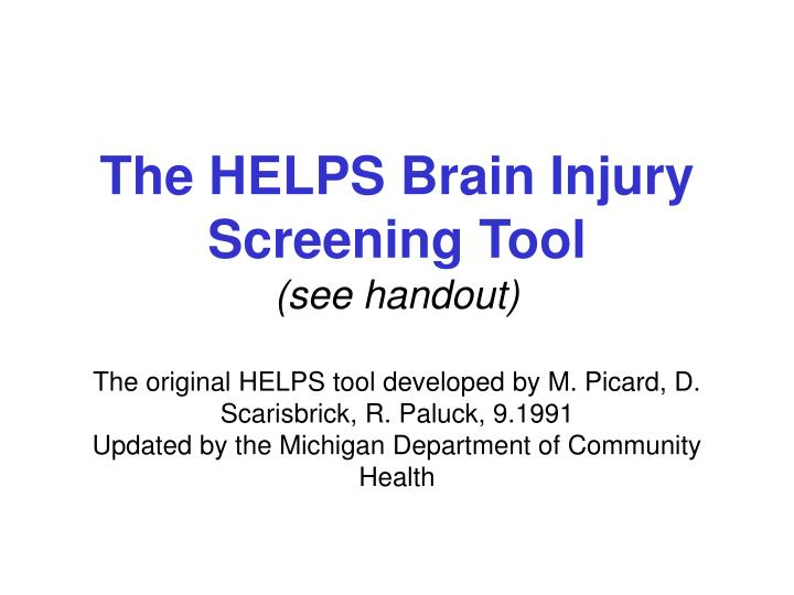 The HELPS Brain Injury Screening Tool