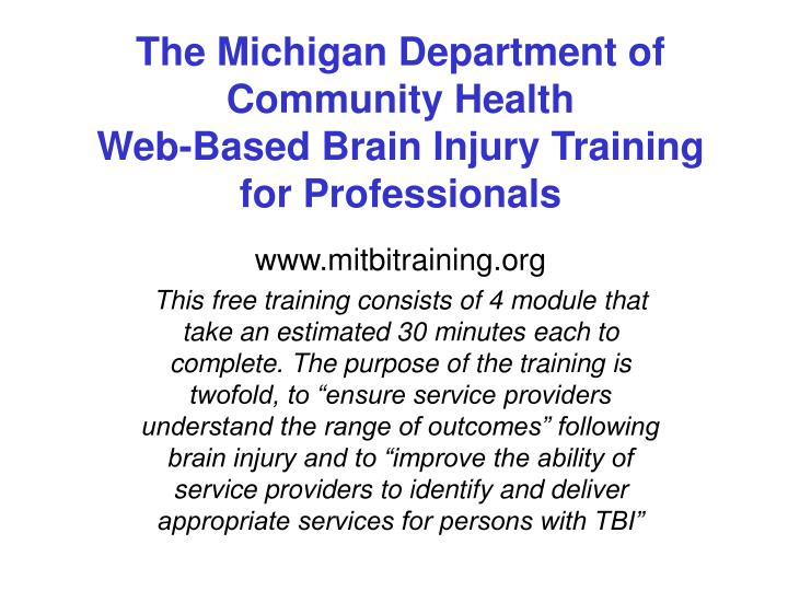 The Michigan Department of Community Health