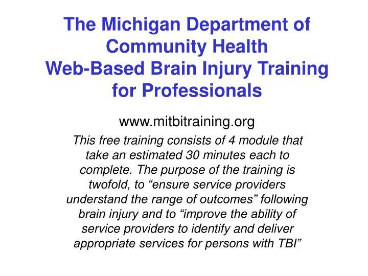The Michigan Department of Community Health
