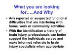 what you are looking for and why