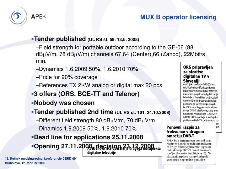 MUX B operator licensing