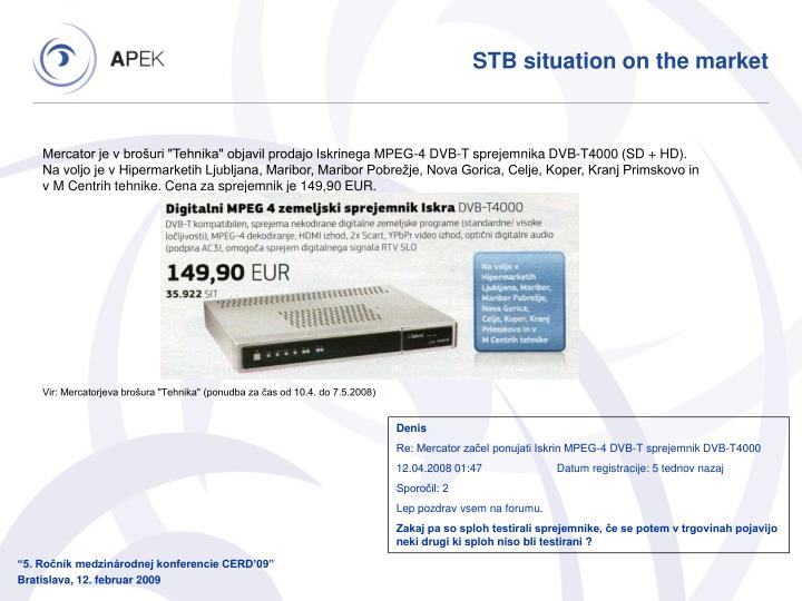 STB situation on the market