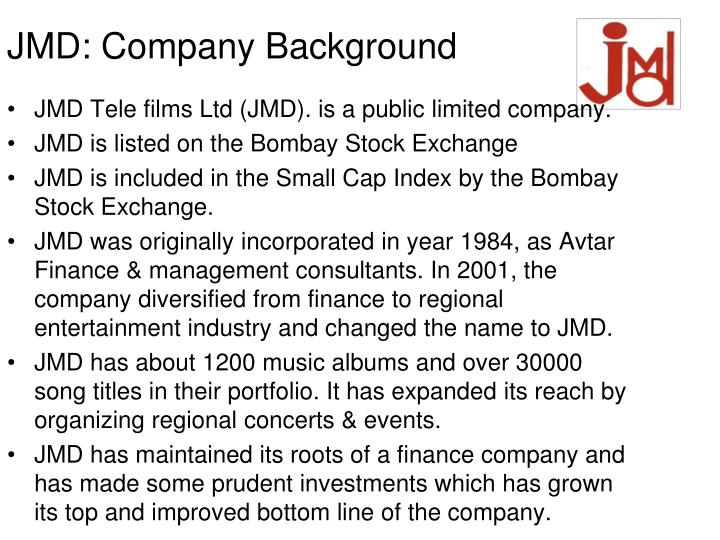 Jmd company background