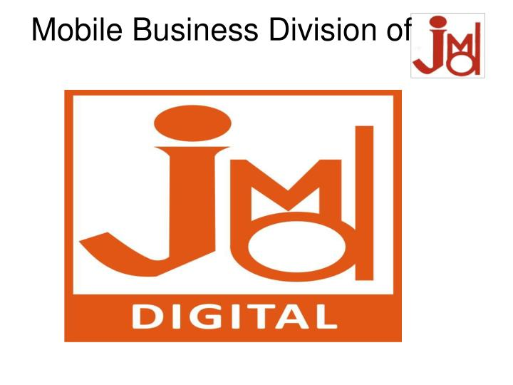Mobile Business Division of