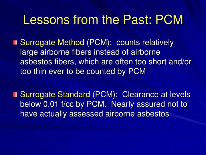 Lessons from the Past: PCM