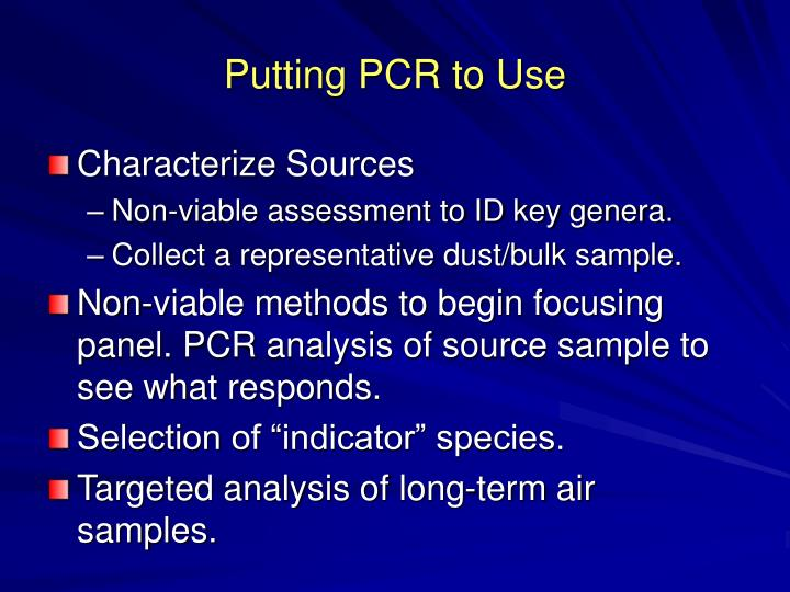 Putting PCR to Use