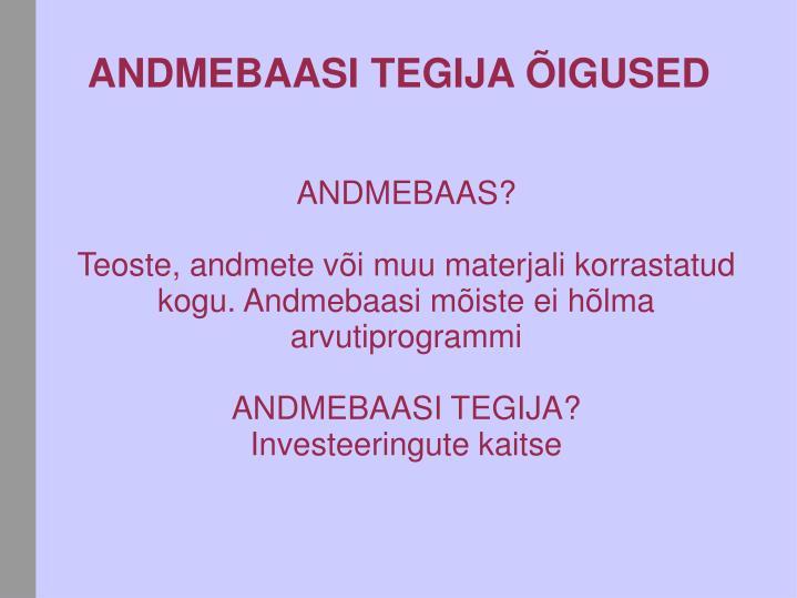 ANDMEBAAS?