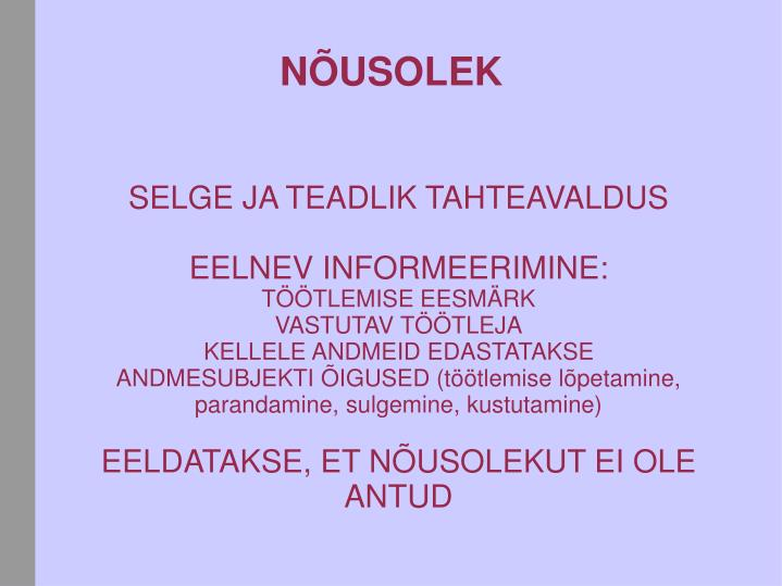 SELGE JA TEADLIK TAHTEAVALDUS