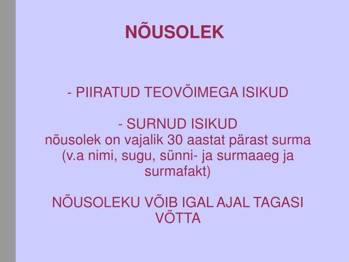- PIIRATUD TEOVÕIMEGA ISIKUD