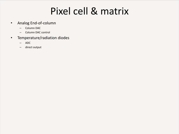 Pixel cell & matrix